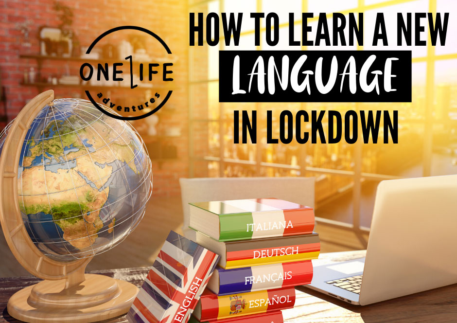 How to Learn a New Language in Lockdown